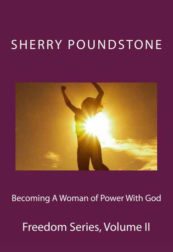 Becoming a Woman of Power with God
